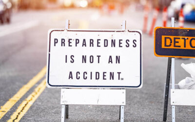 Preparedness is Not an Accident®